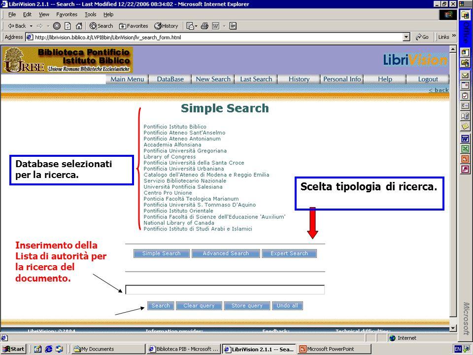 Scelta tipologia di ricerca. Database selezionati per la ricerca. Inserimento della Lista di autorità per la ricerca del documento.