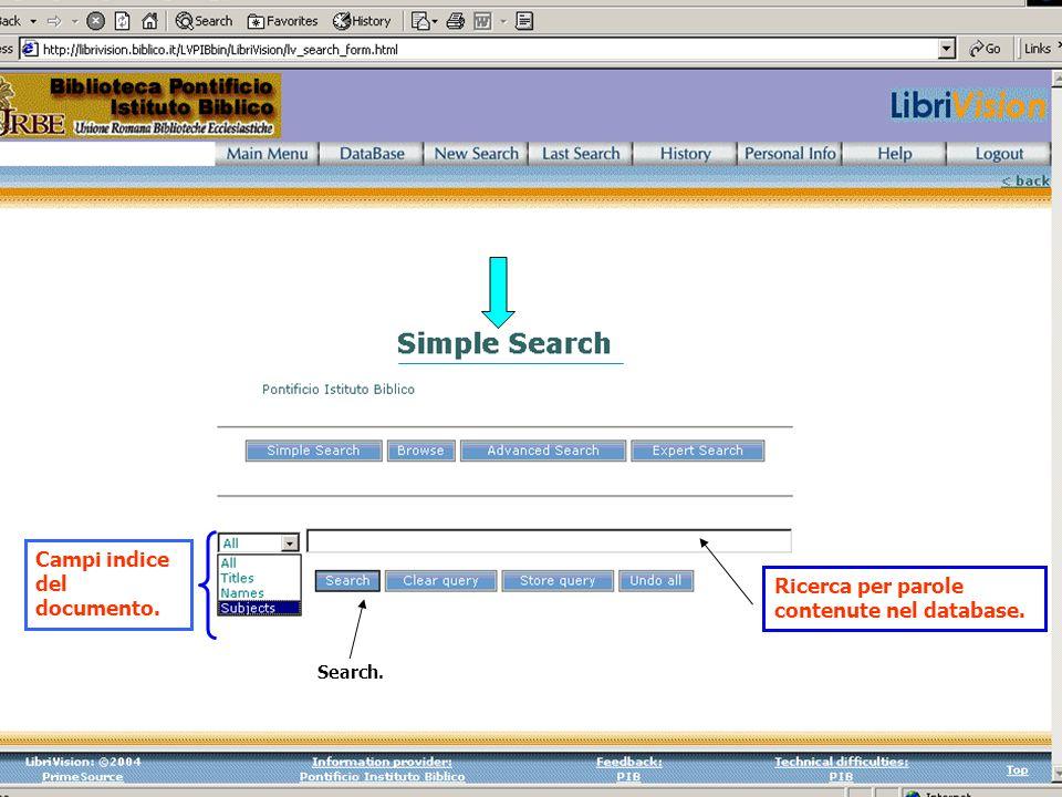 Campi indice del documento. Ricerca per parole contenute nel database. Search.