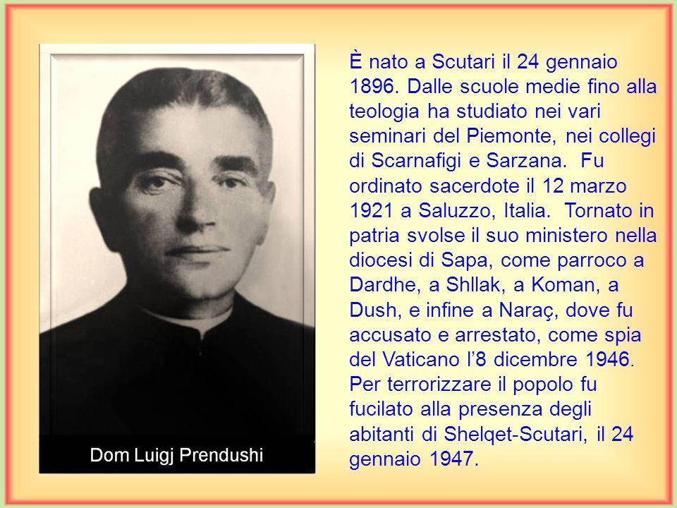 È nato a Gurëz, il 1 marzo 1891. Compì gli studi anche quelli filosofici nel seminario di Scutari, mentre frequentò la teologia a Innsbruck, Austria.