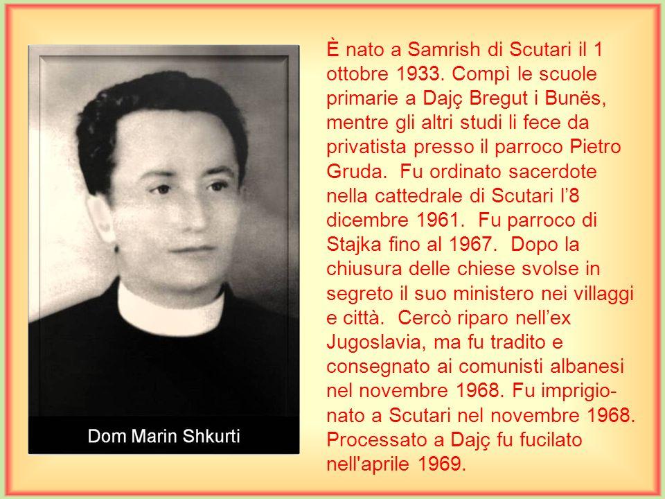 È nato a Scutari il 24 gennaio 1896. Dalle scuole medie fino alla teologia ha studiato nei vari seminari del Piemonte, nei collegi di Scarnafigi e Sar