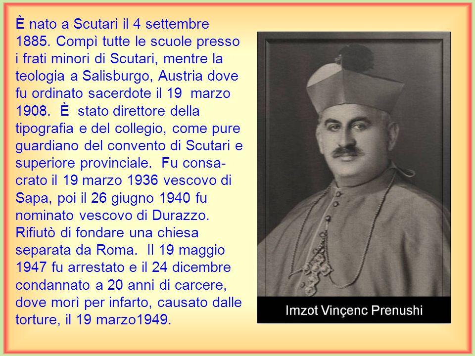 È nato a Scutari il 24 maggio 1874. Studiò prima nel Collegio Saveriano di Scutari. Nel 1891 entrò nella Compagnia di Gesù a Portoré di Fiume, dove co