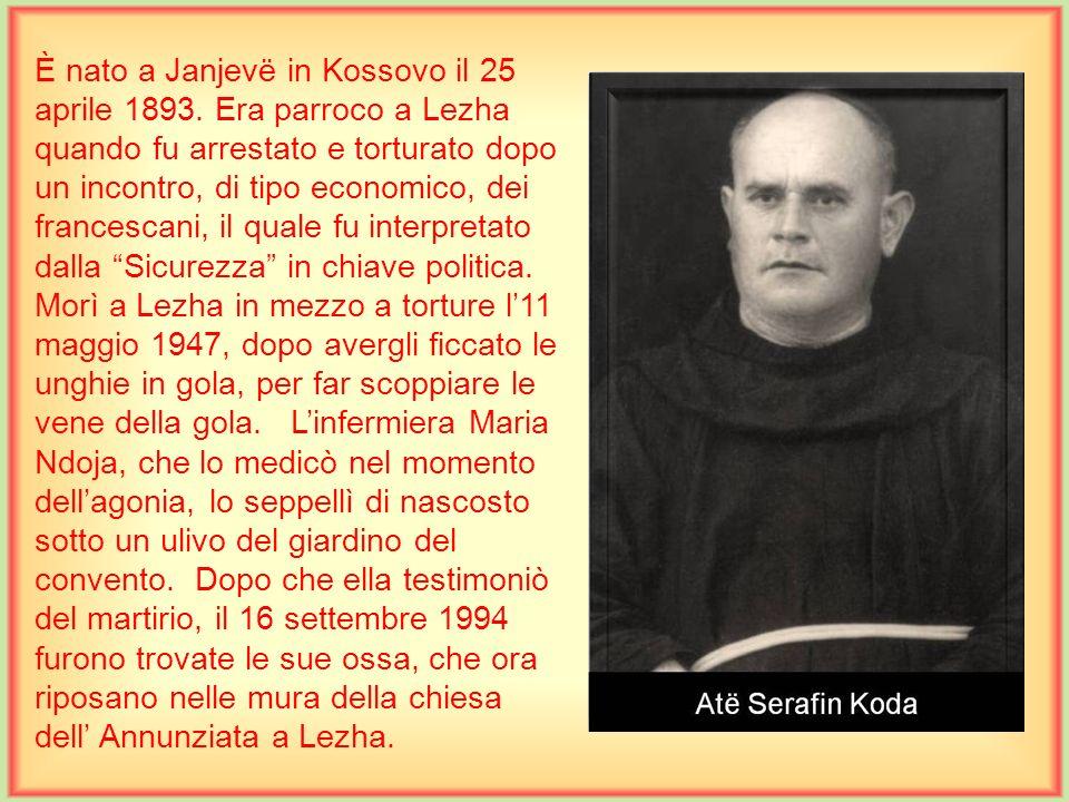 È nato a Scutari il 2 ottobre 1881. Compì gli studi di filosofia a Schwaz e di teologia a Graz in Austria. Fu ordinato sacerdote il 25 marzo 1904. È s