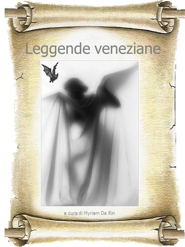Leggende veneziane a cura di Myriam Da Rin