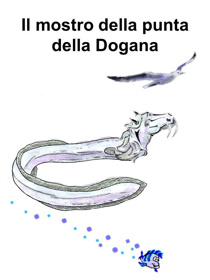 Il mostro della punta della Dogana