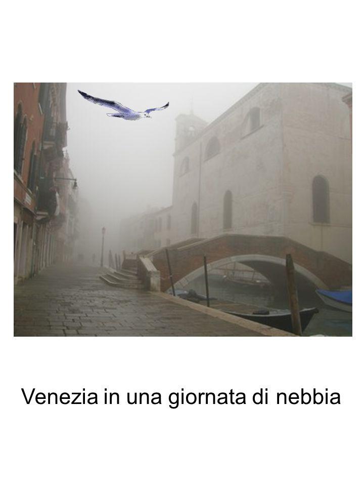 Venezia in una giornata di nebbia