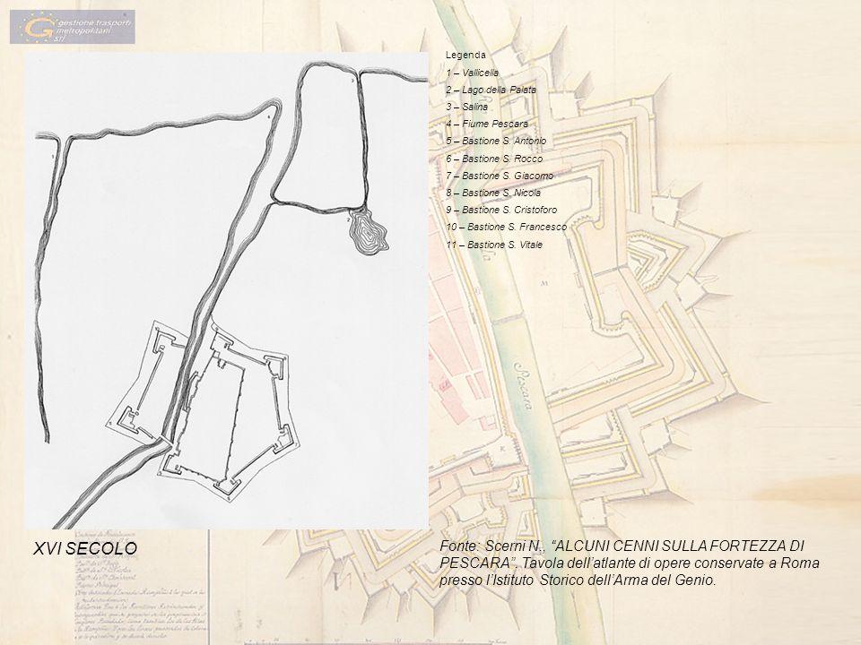 Legenda 1 – Vallicella 2 – Lago della Palata 3 – Salina 4 – Fiume Pescara 5 – Bastione S. Antonio 6 – Bastione S. Rocco 7 – Bastione S. Giacomo 8 – Ba
