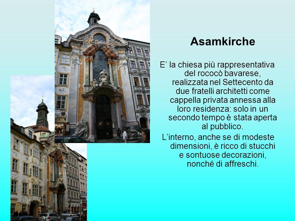Asamkirche E la chiesa più rappresentativa del rococò bavarese, realizzata nel Settecento da due fratelli architetti come cappella privata annessa all