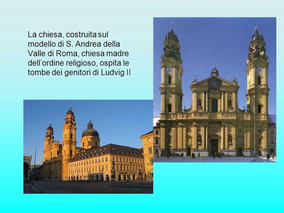 La chiesa, costruita sul modello di S. Andrea della Valle di Roma, chiesa madre dellordine religioso, ospita le tombe dei genitori di Ludvig II