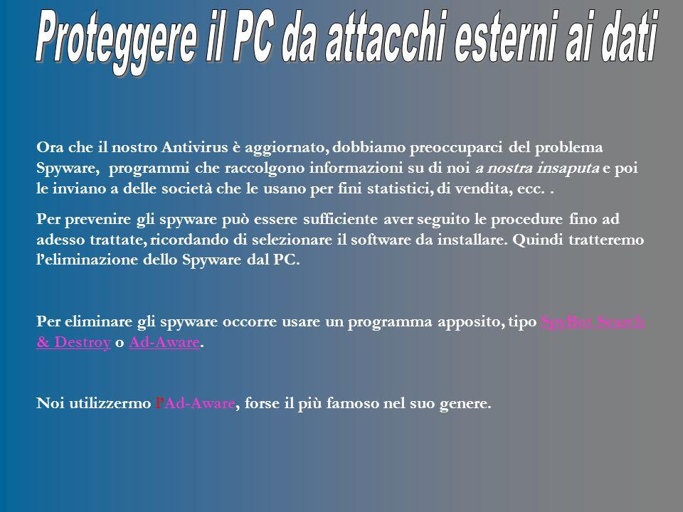 Per recuperare una versione di questo programma andare sul sito: http://www.lavasoftusa.com/ e selezionare Ad-Aware SE Personal Edition, lunico gratuito della lista http://www.lavasoftusa.com/