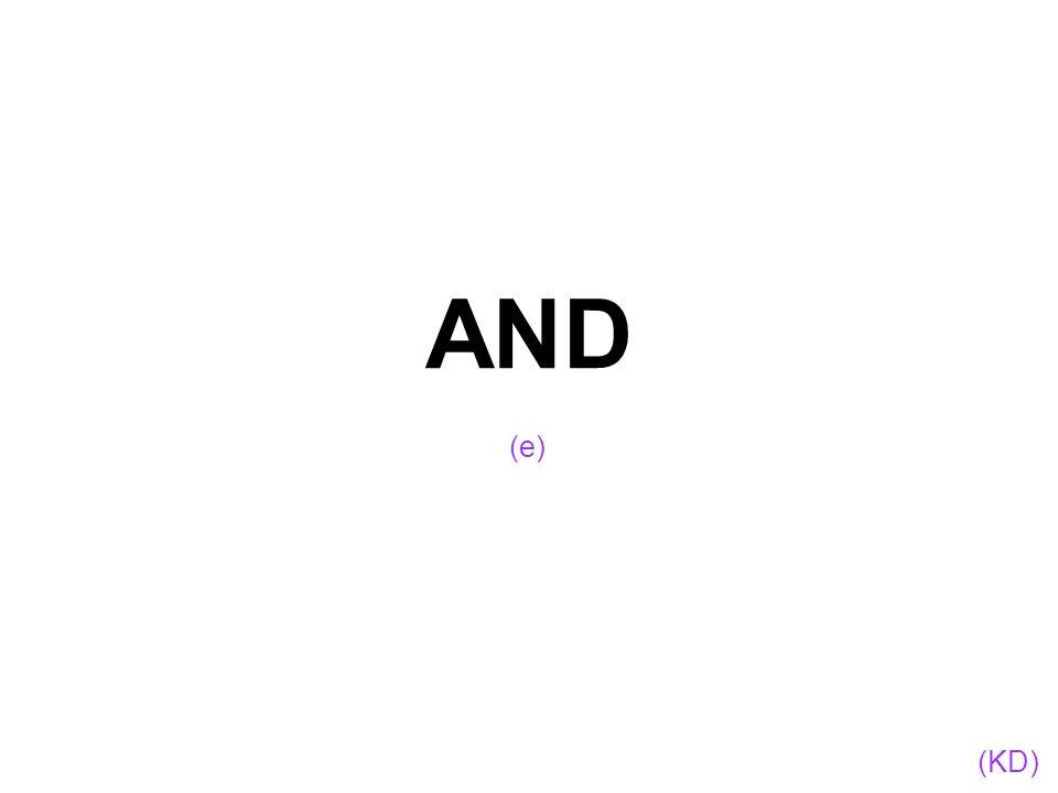 AND (KD) (e)