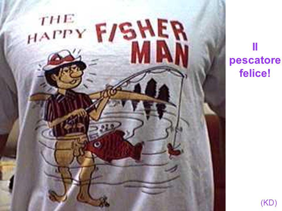Il pescatore felice!
