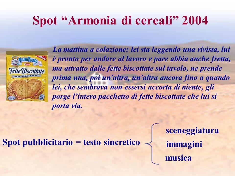 Spot Armonia di cereali 2004 La mattina a colazione: lei sta leggendo una rivista, lui è pronto per andare al lavoro e pare abbia anche fretta, ma att