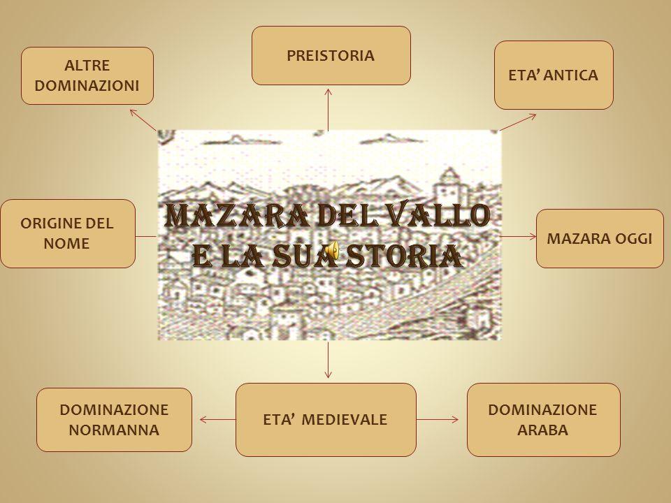 Per la strategica posizione geografica e per la foce navigabile del fiume Mazaro, Mazara nel corso dei secoli ha conosciuto numerose dominazioni.