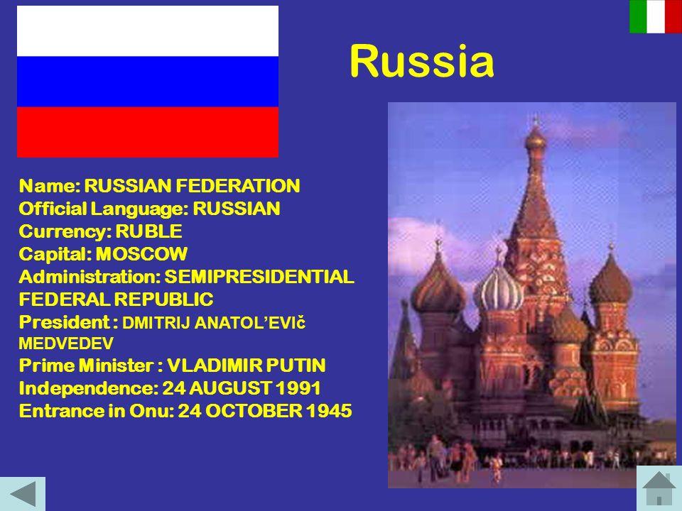 La Russia Nome: RUSSIA Nome completo: FEDERAZIONE RUSSA Lingua ufficiale: RUSSO Moneta ufficiale: RUBLO RUSSO Capitale: MOSCA Ordinamento: REPUBBLICA