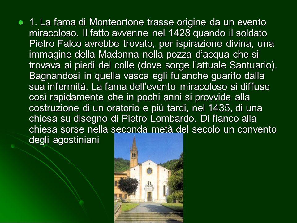 ABANO TERME 1. Santuario di Monteortone 2. Pinacoteca civica 3. Museo della Maschera Amleto E Donato Sartori