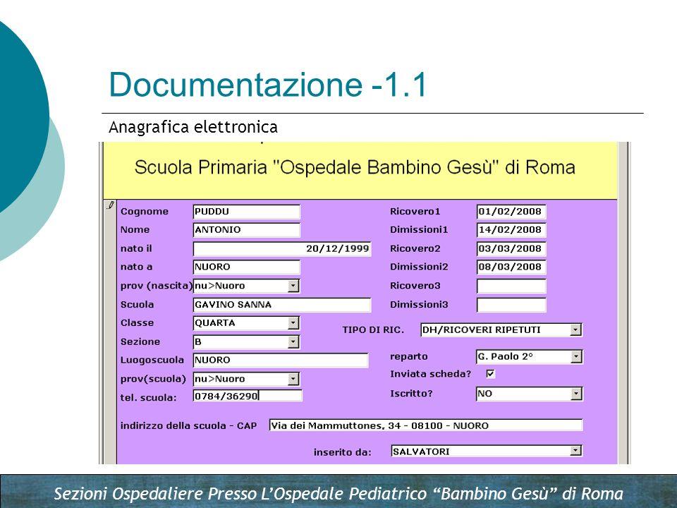 Sezioni Ospedaliere Presso LOspedale Pediatrico Bambino Gesù di Roma Documentazione -1.1 Anagrafica elettronica