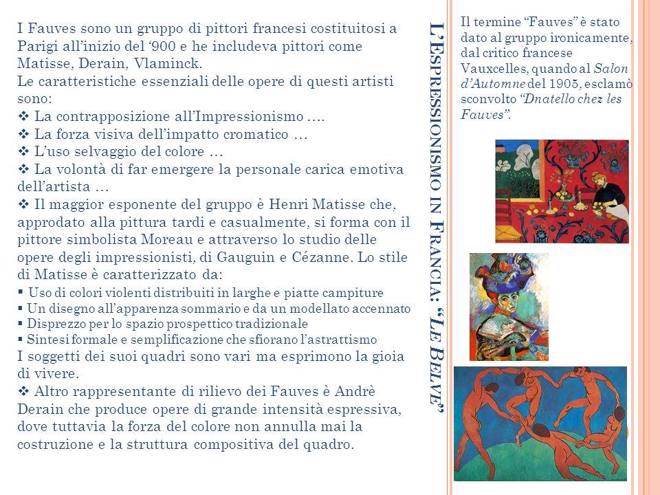 LE SPRESSIONISMO IN G ERMANIA : D IE B RUCKE Il gruppo Die Brucke nasce a Dresda nel 1905 e include artisti come Kirchner e Nolde Le caratteristiche essenziali delle opere di questi artisti sono: Lallontanamento dalle regole accademiche Luso di forme violente e deformante Luso della linea spezzata e spigolosa, di colori forti e contrastanti, di uno spazio e di una prospettiva distorti La volontà di rappresentare la sofferenza delluomo ….