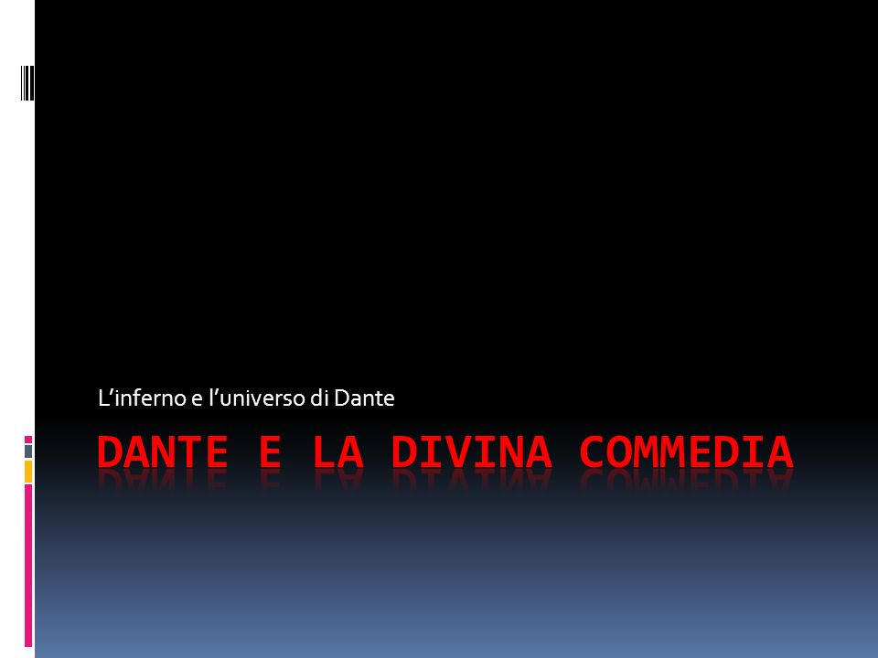 Linferno e luniverso di Dante