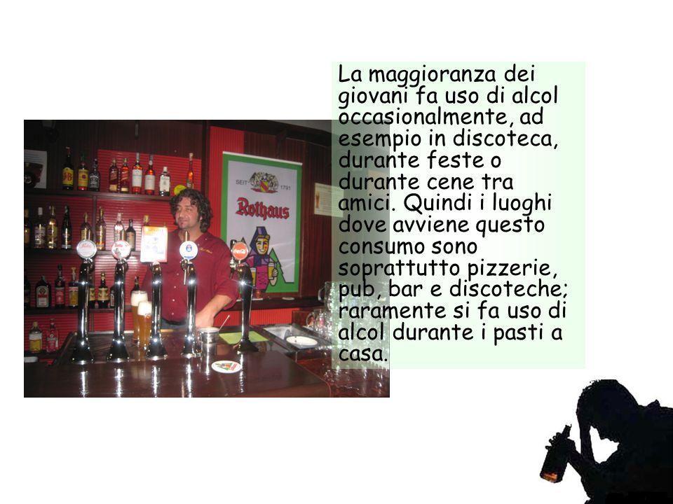 La maggioranza dei giovani fa uso di alcol occasionalmente, ad esempio in discoteca, durante feste o durante cene tra amici.