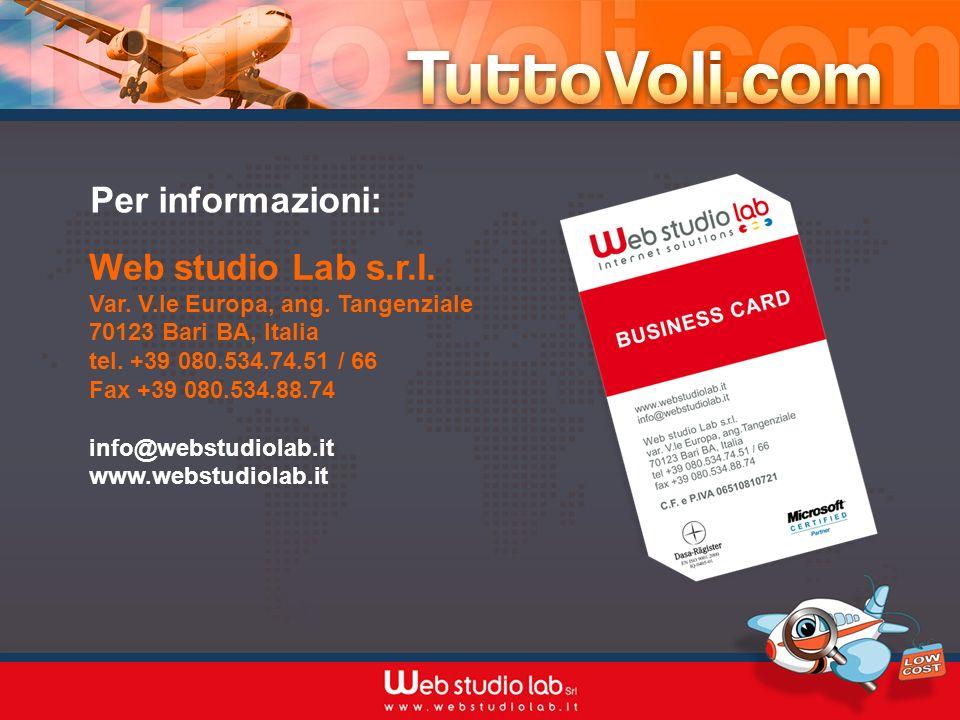 Per informazioni: Web studio Lab s.r.l.Var. V.le Europa, ang.
