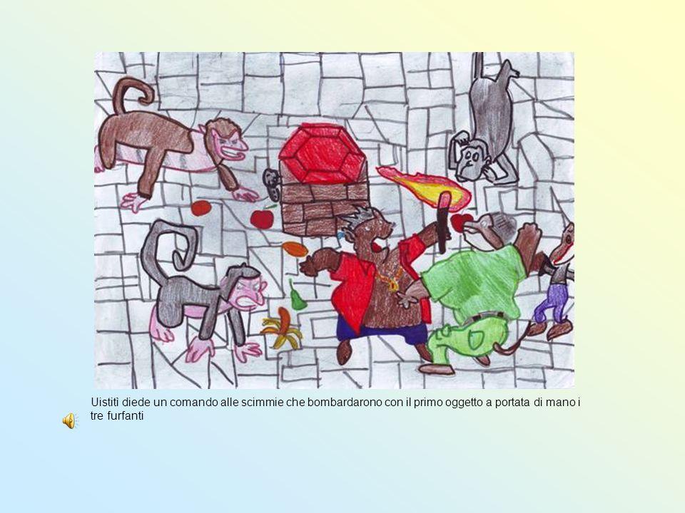 Uistitì diede un comando alle scimmie che bombardarono con il primo oggetto a portata di mano i tre furfanti