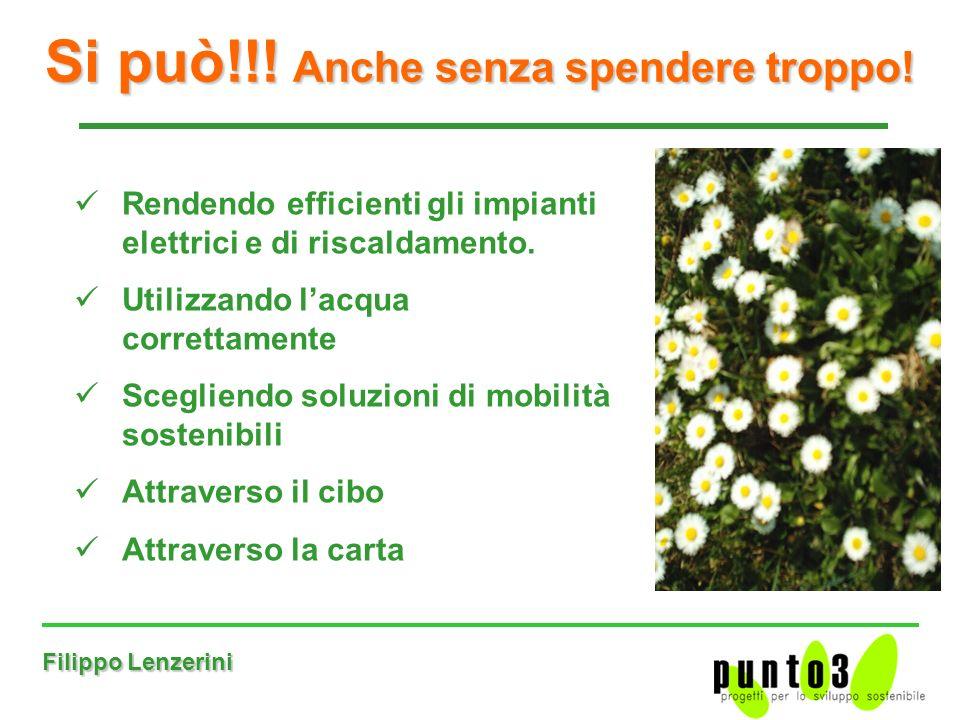 Filippo Lenzerini Si può!!.Anche senza spendere troppo.