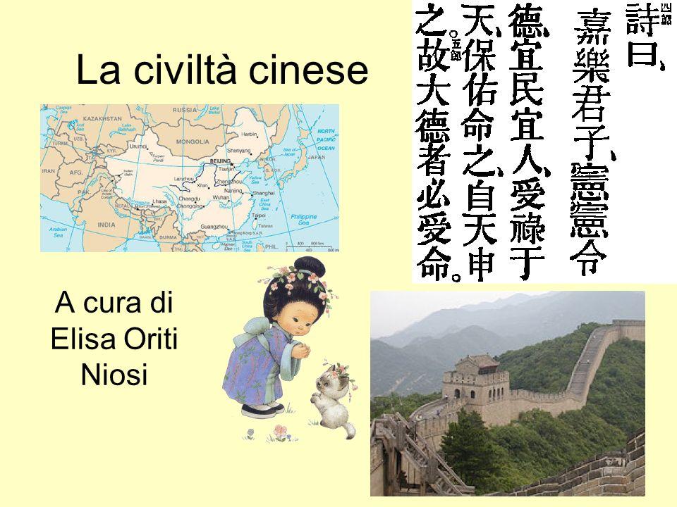 La civiltà cinese A cura di Elisa Oriti Niosi