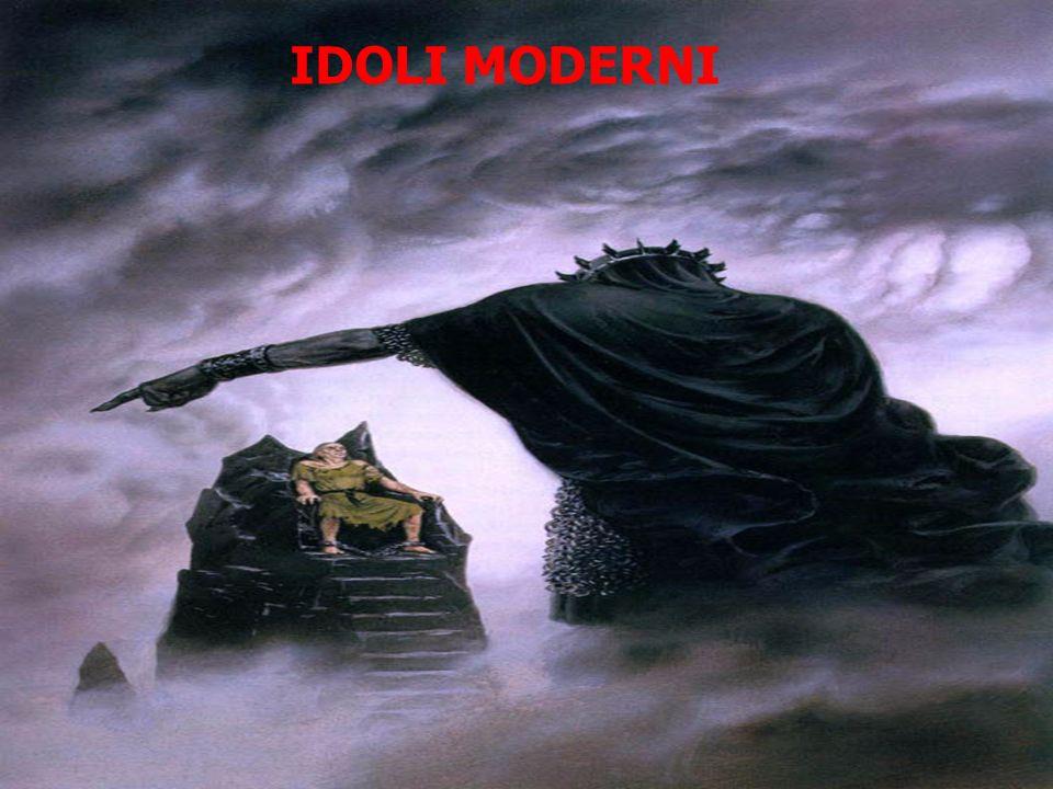PERICOLO IDOLI MODERNI Ribadiamo che ogni cosa che prende il posto di Dio, il tempo di Dio, le nostre attenzioni in modo smisurato, sono idoli.