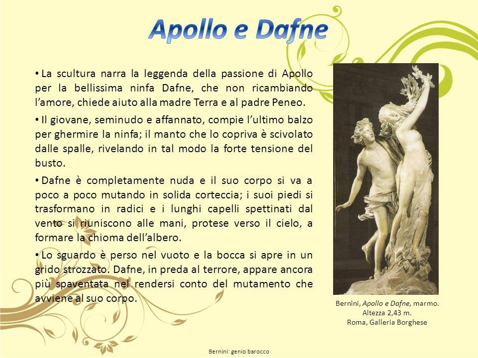 La scultura narra la leggenda della passione di Apollo per la bellissima ninfa Dafne, che non ricambiando lamore, chiede aiuto alla madre Terra e al padre Peneo.