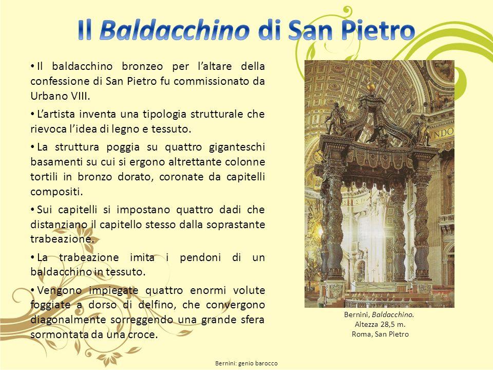 Il baldacchino bronzeo per laltare della confessione di San Pietro fu commissionato da Urbano VIII.