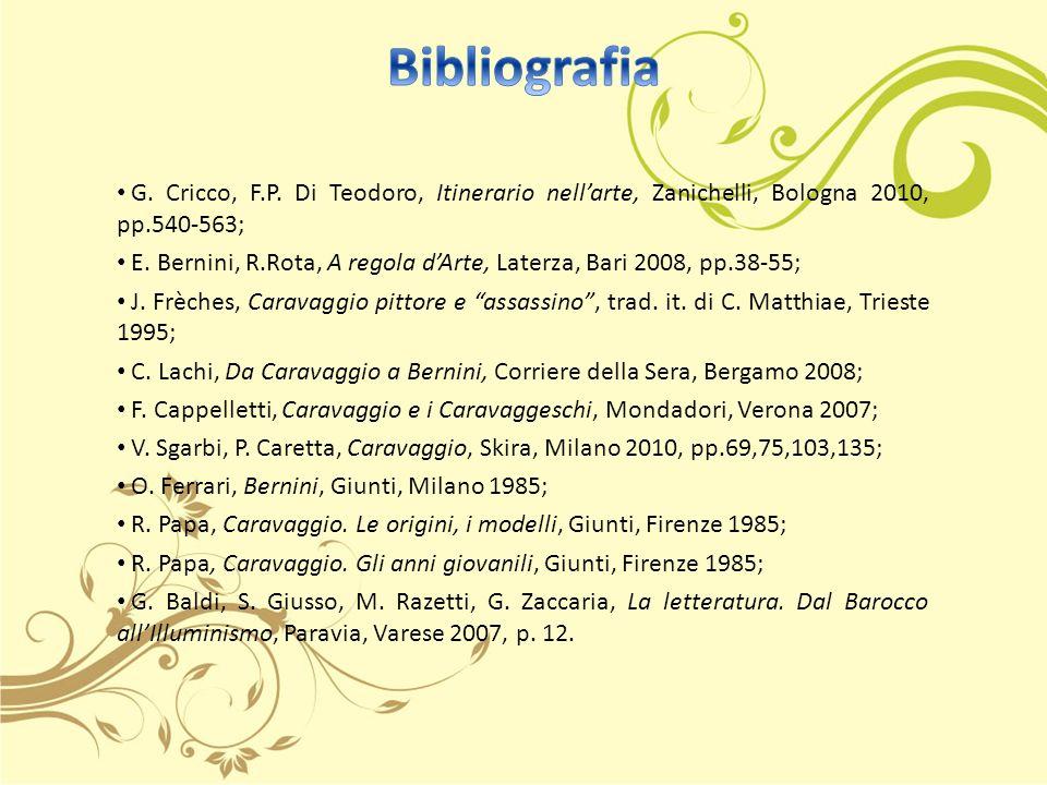 G.Cricco, F.P. Di Teodoro, Itinerario nellarte, Zanichelli, Bologna 2010, pp.540-563; E.