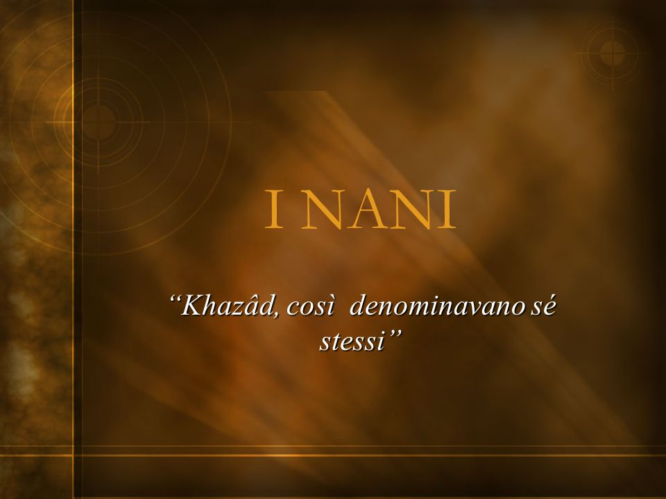 I NANI Khazâd, così denominavano sé stessi