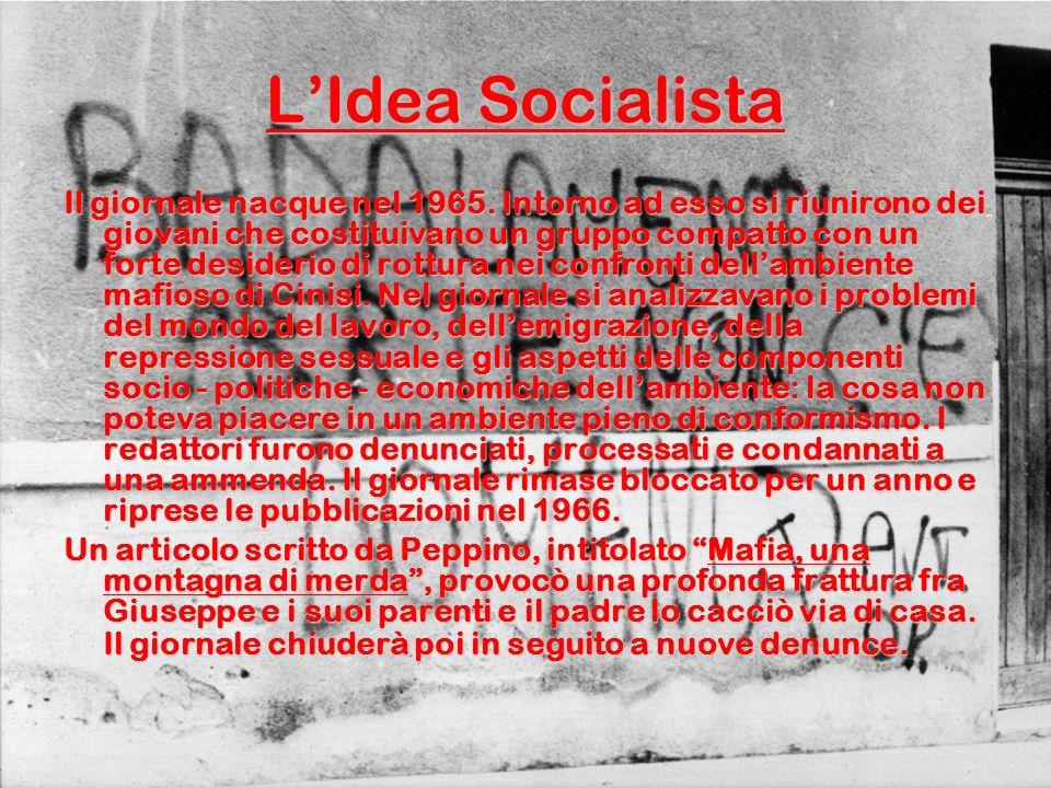 LIdea Socialista Il giornale nacque nel 1965.