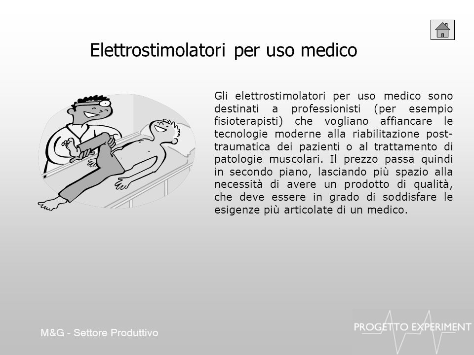 Elettrostimolatori per uso medico Gli elettrostimolatori per uso medico sono destinati a professionisti (per esempio fisioterapisti) che vogliano affi