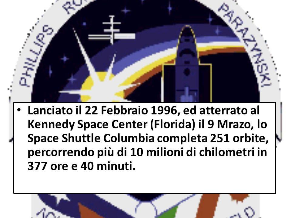 Lanciato il 22 Febbraio 1996, ed atterrato al Kennedy Space Center (Florida) il 9 Mrazo, lo Space Shuttle Columbia completa 251 orbite, percorrendo pi