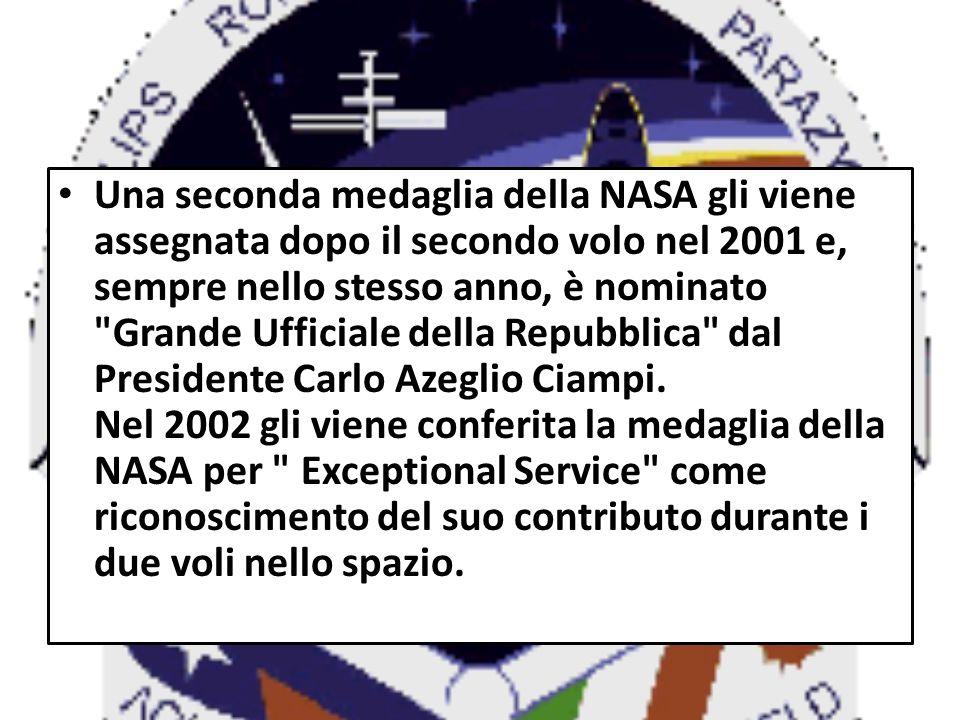 Una seconda medaglia della NASA gli viene assegnata dopo il secondo volo nel 2001 e, sempre nello stesso anno, è nominato