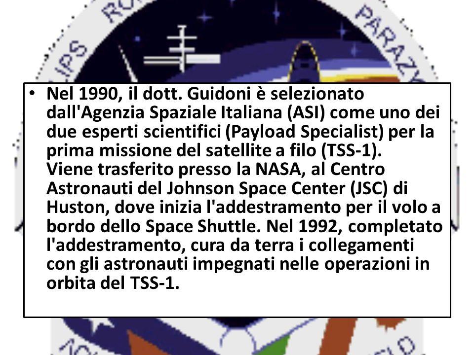 Nel 1990, il dott. Guidoni è selezionato dall'Agenzia Spaziale Italiana (ASI) come uno dei due esperti scientifici (Payload Specialist) per la prima m
