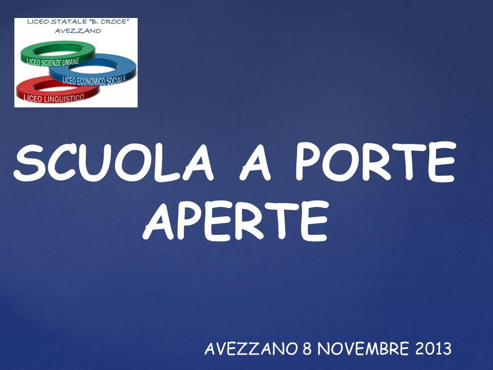 SCUOLA A PORTE APERTE AVEZZANO 8 NOVEMBRE 2013