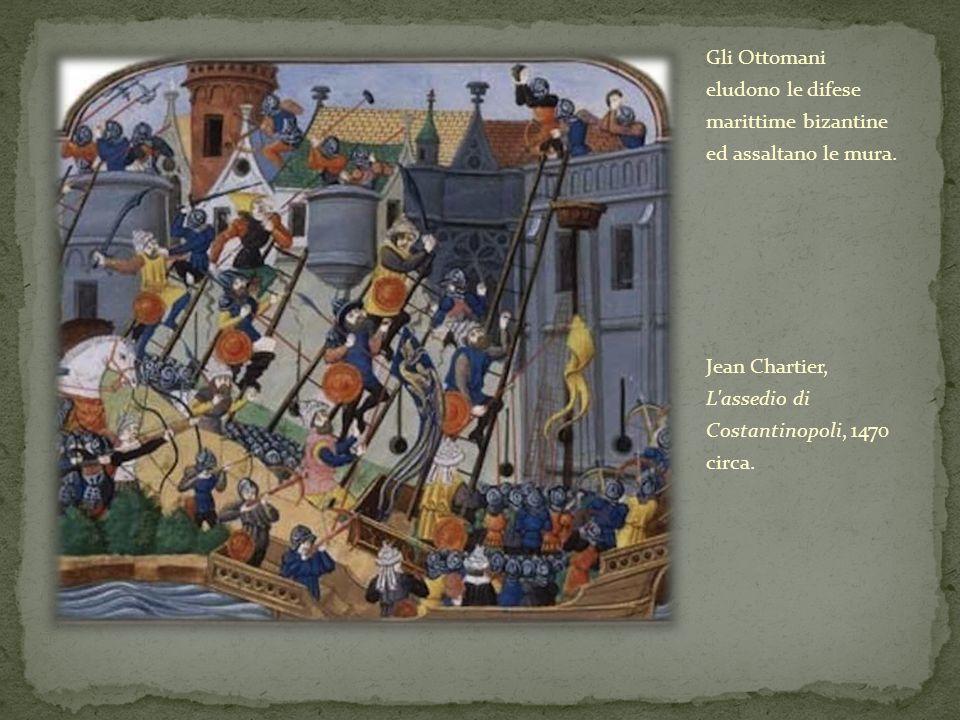 Gli Ottomani eludono le difese marittime bizantine ed assaltano le mura. Jean Chartier, L'assedio di Costantinopoli, 1470 circa.