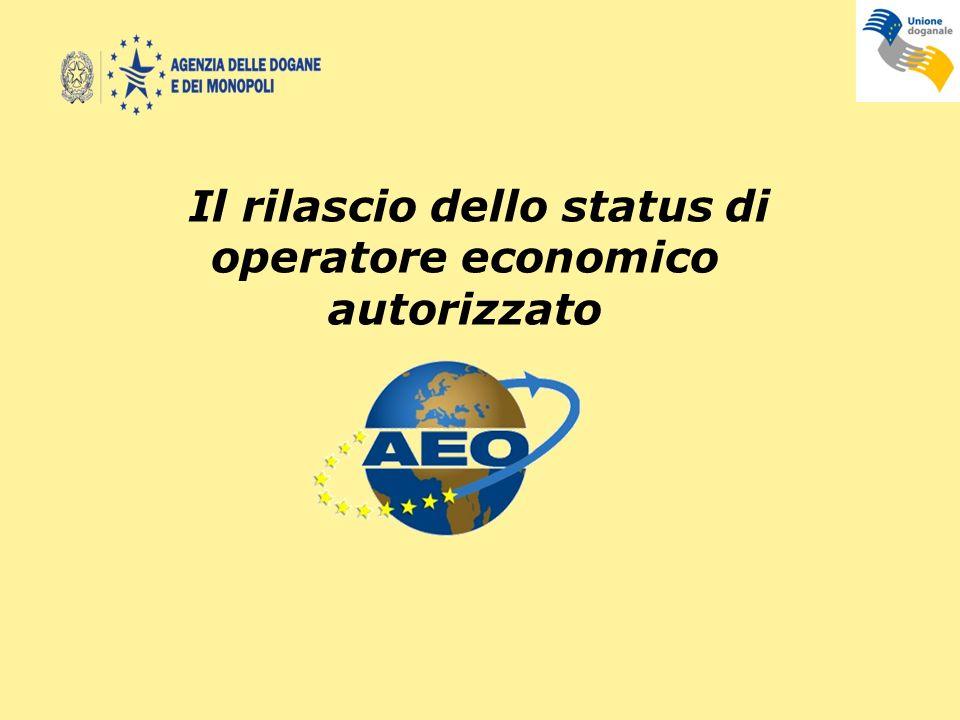 Il rilascio dello status di operatore economico autorizzato