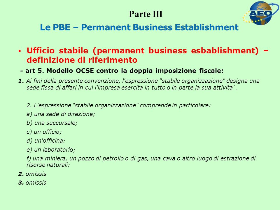 Ufficio stabile (permanent business esbablishment) – definizione di riferimento - art 5.