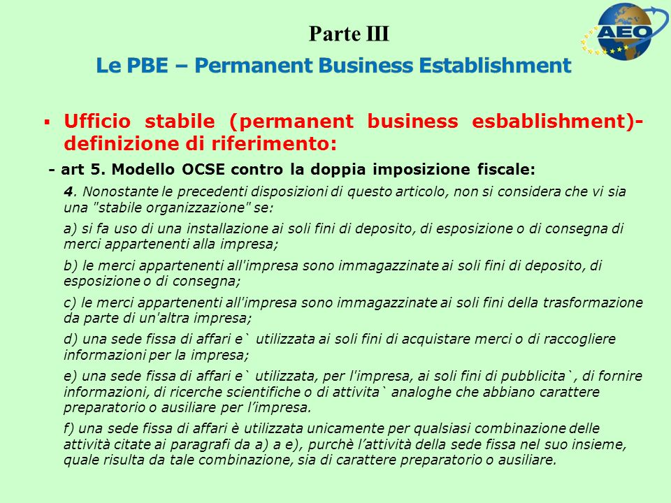Ufficio stabile (permanent business esbablishment)- definizione di riferimento: - art 5.