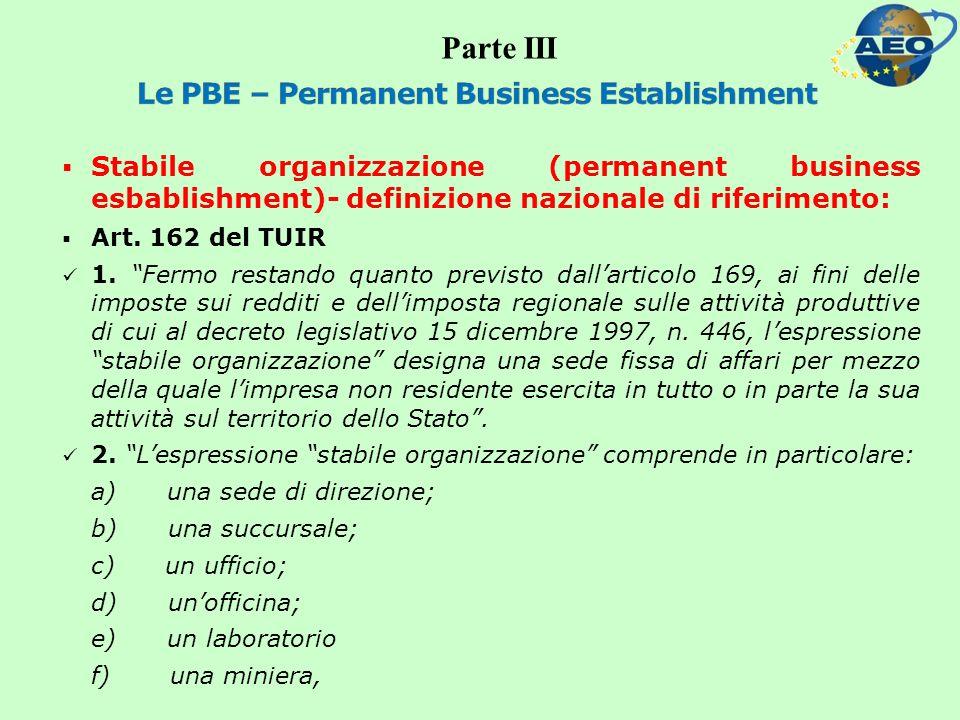 Stabile organizzazione (permanent business esbablishment)- definizione nazionale di riferimento: Art.