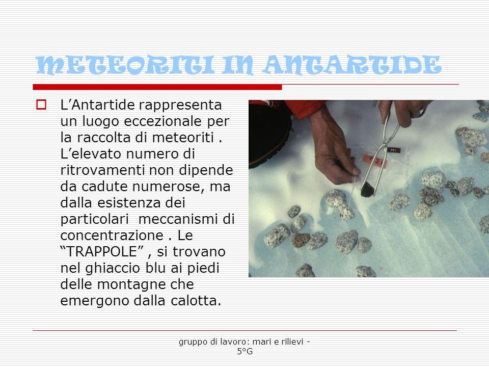 METEORITI IN ANTARTIDE LAntartide rappresenta un luogo eccezionale per la raccolta di meteoriti.