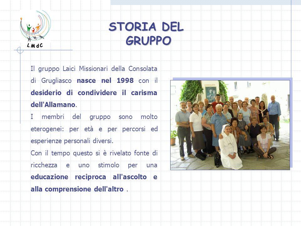 Il gruppo Laici Missionari della Consolata di Grugliasco nasce nel 1998 con il desiderio di condividere il carisma dell'Allamano. I membri del gruppo