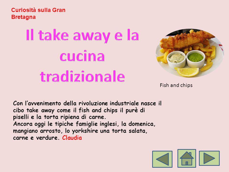 Con lavvenimento della rivoluzione industriale nasce il cibo take away come il fish and chips il purè di piselli e la torta ripiena di carne. Ancora o