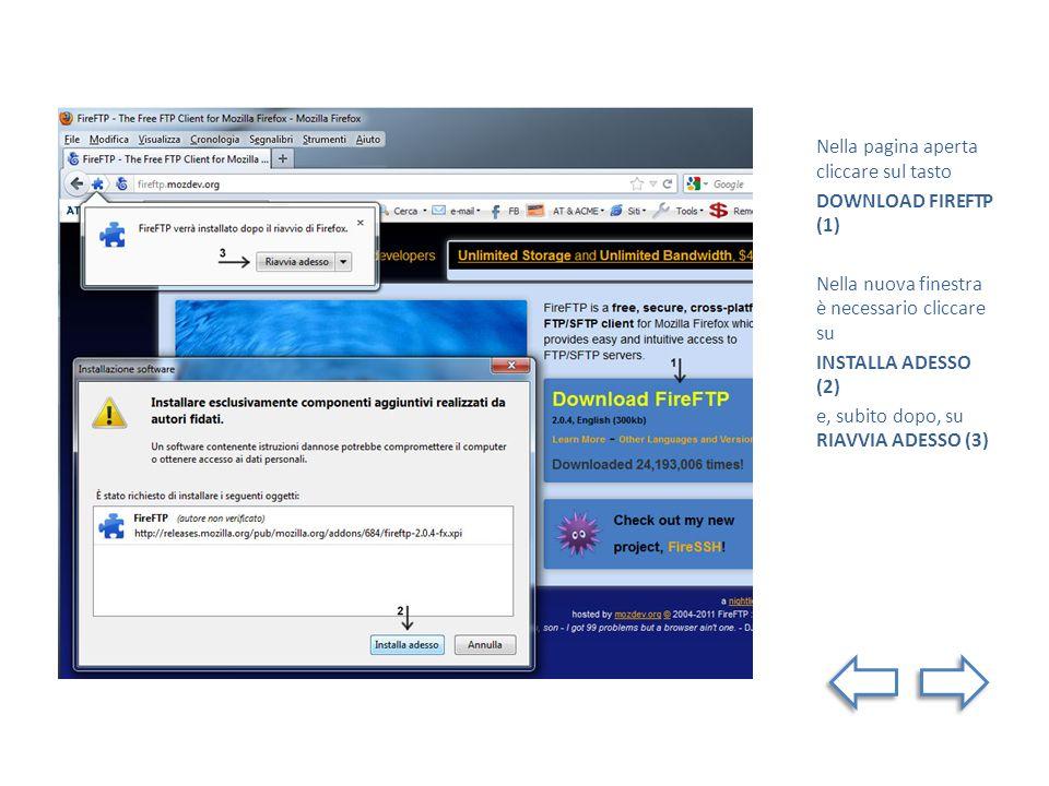 Nella pagina aperta cliccare sul tasto DOWNLOAD FIREFTP (1) Nella nuova finestra è necessario cliccare su INSTALLA ADESSO (2) e, subito dopo, su RIAVV