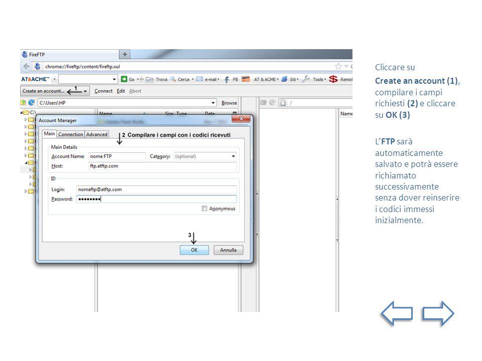 Cliccare su Create an account (1), compilare i campi richiesti (2) e cliccare su OK (3) LFTP sarà automaticamente salvato e potrà essere richiamato su