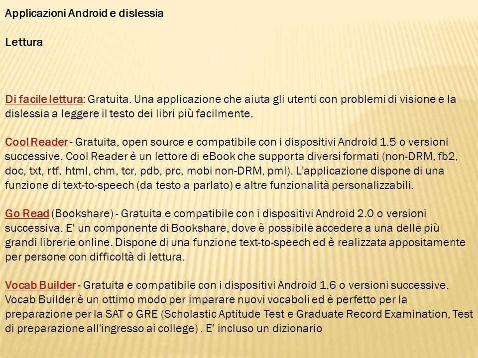 Applicazioni Android e dislessia Lettura Words Words WordsWords Words Words - Gratuita e compatibile con i dispositivi Android 2.1 o versioni successive.
