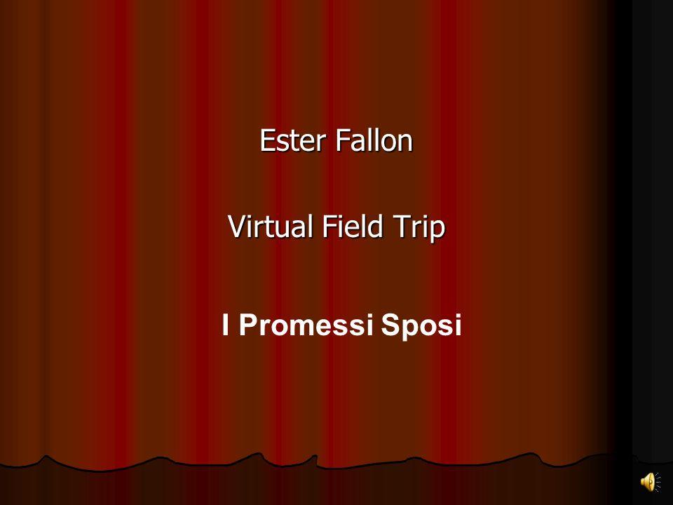 Ester Fallon Virtual Field Trip I Promessi Sposi